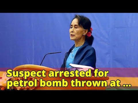 Suspect arrested for petrol bomb thrown at Suu Kyi's Yangon villa