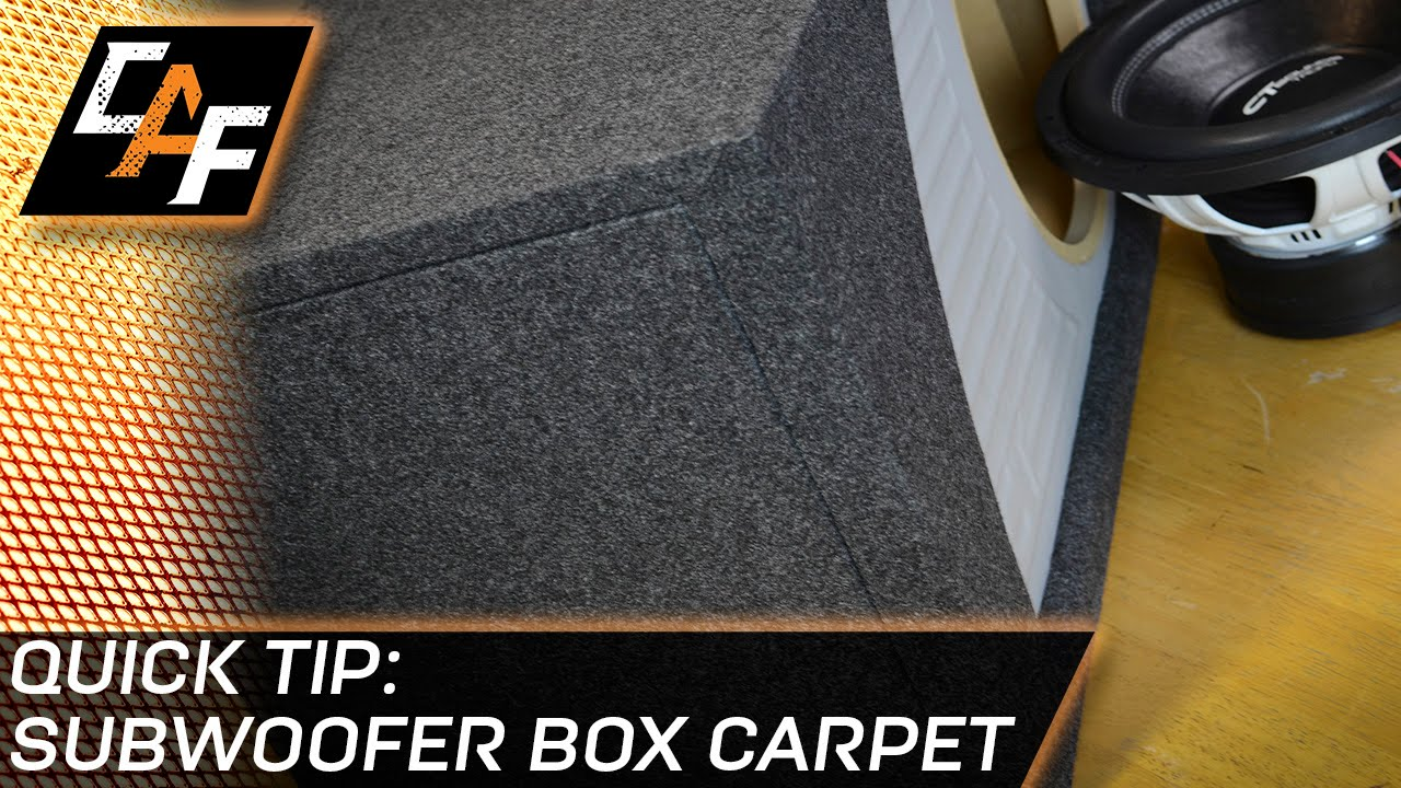 Subwoofer Box Carpet - CarAudioFabrication Quick Tip - YouTube