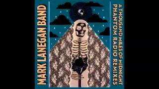 Mark Lanegan - Judgement Time (Alain Johannes remix)
