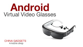 China Gadgets Feature | Wholesale Android 4.4 Virtual Video Glasses