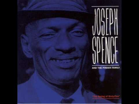 Joseph Spence - Coming In On A Wing And A Prayer