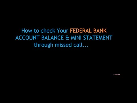How to check Your FEDERAL BANK ACCOUNT BALANCE & MINI STATEMENT through missed call...