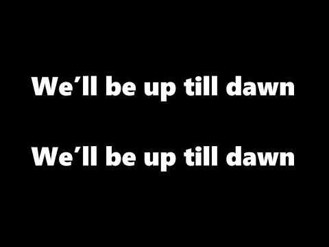 LUCAS & STEVE - Up Till Dawn (lyrics)