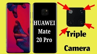 Huawei Mate 20 Pro Review, specs, price, trailer, Unboxing and First amazing phone revealed!!!