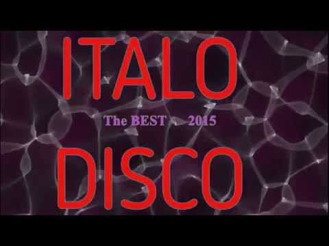 ITALO DISCO  (The best 6 hours of 2015)