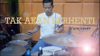 Tak Akan Berhenti - Espresso Band (drum cover)
