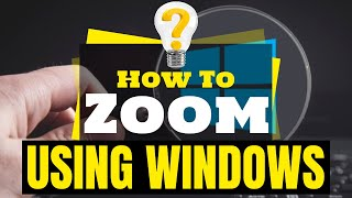 Shortcut Key To Zoom In & Zoom Out In Windows PC
