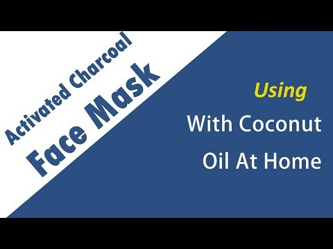 DIY Activated Charcoal Face Mask With Coconut Oil At Home