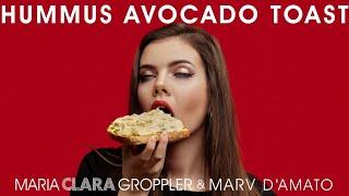 Maria Clara Groppler – Hummus Avocado Toast