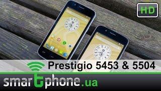 Обзор Prestigio MultiPhone 5453 и 5504 DUO.