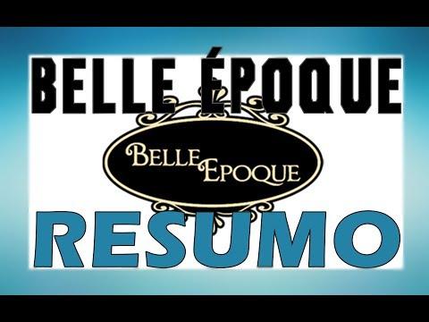 A Belle Époque- resumo interativo
