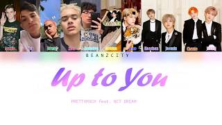 PRETTYMUCH Up to You Lyrics ft. NCT DREAM