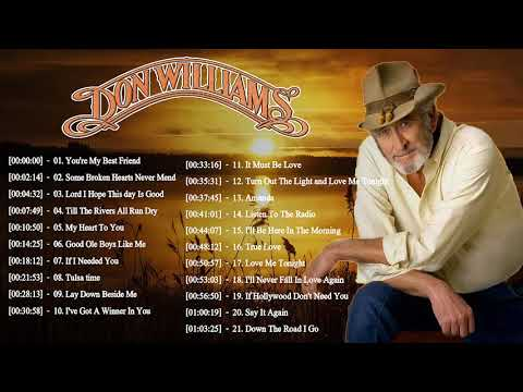 Don Williams Greatest Hits - Best Country Songs Of Don Williams - Don Williams Full Album