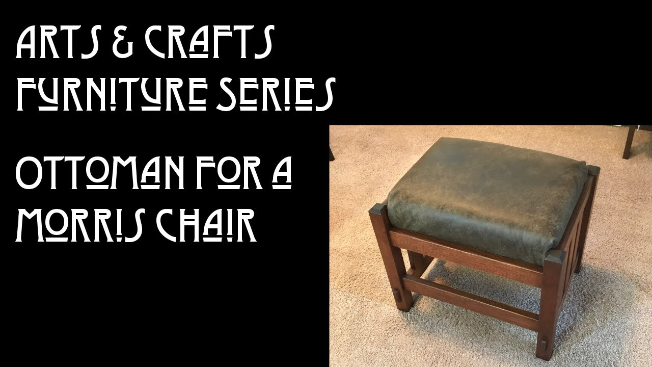 New Video:  Building the Ottoman for the Morris Chair