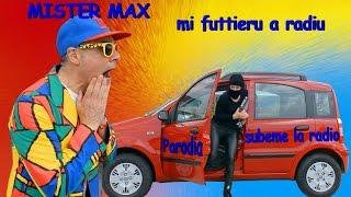 Mister Max - Mi futtieru a radiu - Parodia subeme la radio