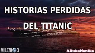 Milenio 3 - Historias perdidas del Titanic