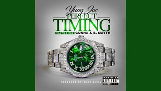 Perfect Timing (feat. Gunna & B. Smyth)