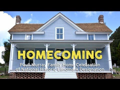 Homecoming: Pauli Murray Family Home Celebration of National Historic Landmark Designation