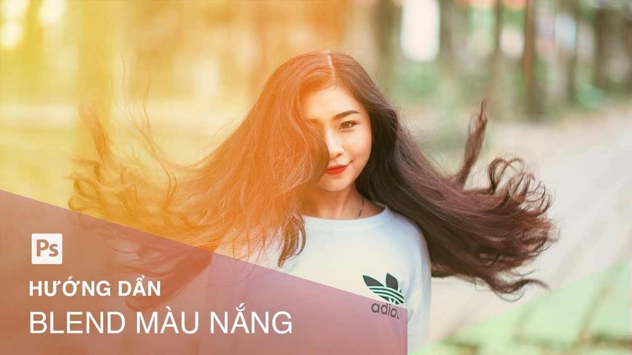 Hướng dẫn Blend màu nắng đơn giản trong Photoshop | Designer Việt Nam