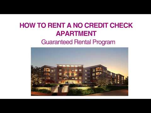 HOW TO RENT A NO CREDIT CHECK APARTMENT