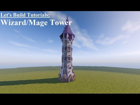 Let's Build Tutorials - Wizard's/Mage's Tower