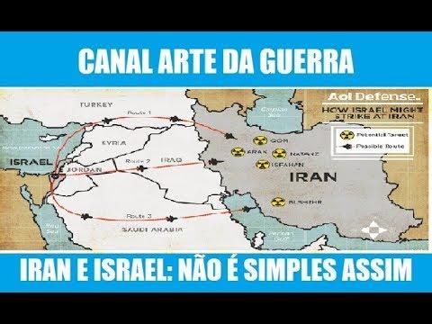 IRAN E ISRAEL: NÃO É SIMPLES ASSIM -VÍDEO 182