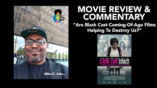 Are Black Coming-of-Age Movies Helping To Destroy Us? (Movie Review and Commentary)