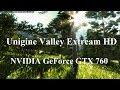 Unigine Valley on NVIDIA GeForce GTX 760 Extream HD Benchmark