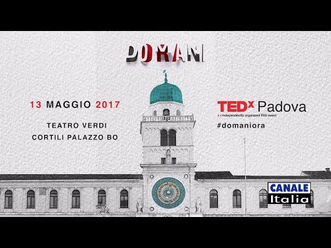 TEDx Padova 2017 | Canale Italia (HD)