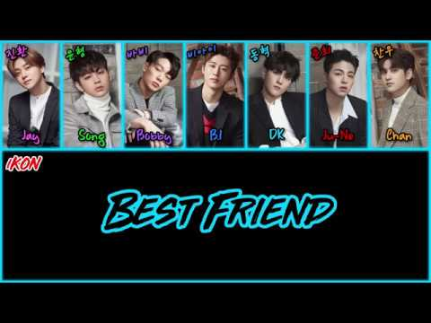 iKON (아이콘) - Best Friend [Color Coded Han|Rom|Eng Lyrics]