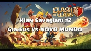 Clash Of Clans Klan Savaşları #2 - World Clans Vs NOVO MUNDO