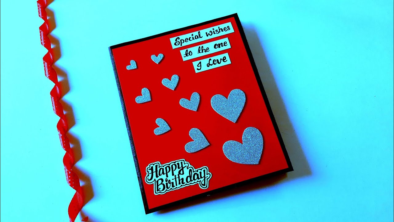 Handmade Birthday Card For Boyfriend Birthday Card Idea Complete Tutorial Youtube