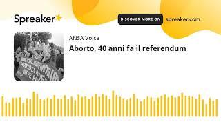 Aborto, 40 anni fa il referendum