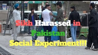 Sikh Harassed In Pakistan Social Experiment!!!