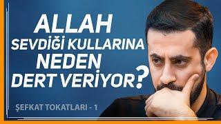 ALLAH SEVDİĞİ KULLARINA NEDEN DERT VERİYOR? - (Şefkat Tokatları 1)-Said Nursi (r.a)  Mehmet Yıldız