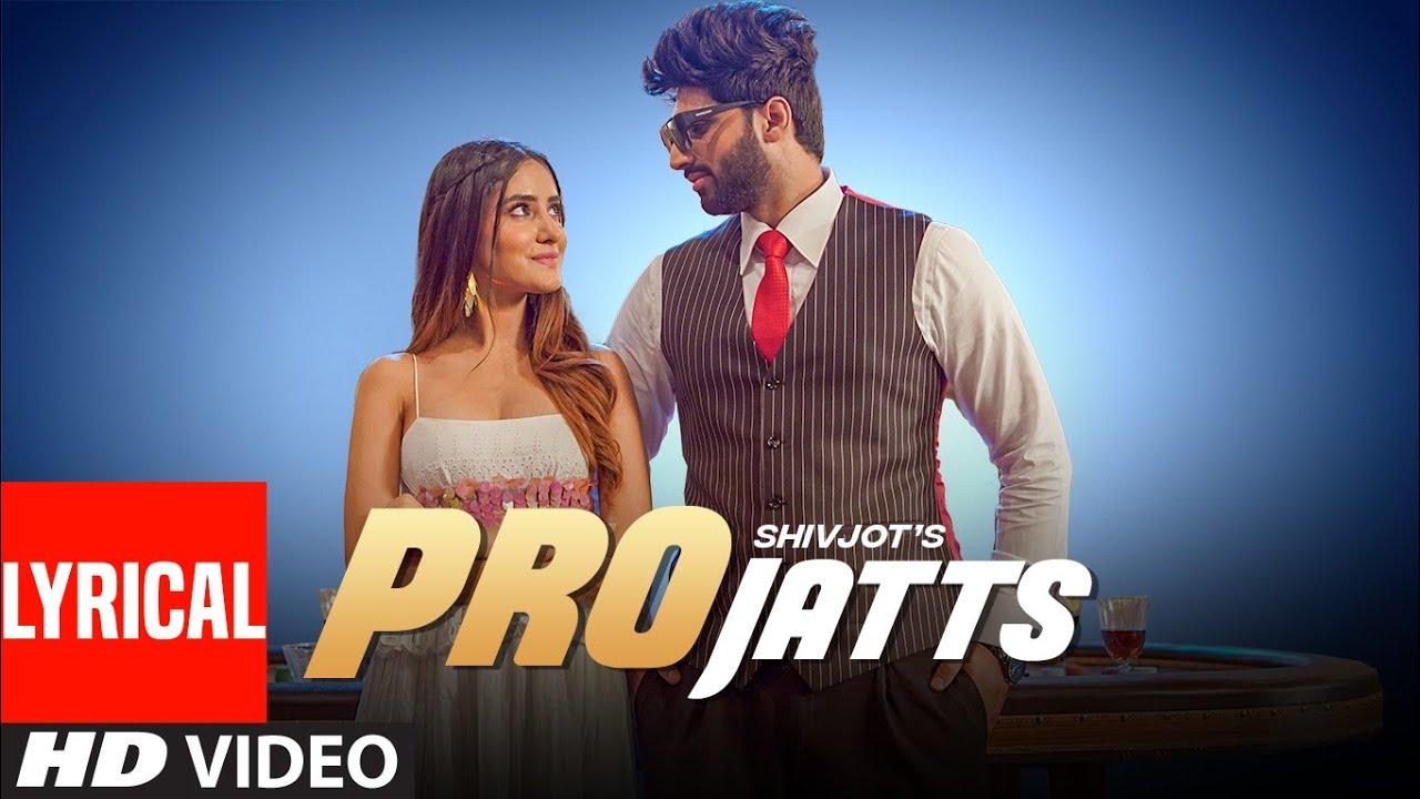 Pro Jatts (Lyrical) | Shivjot | The Boss | Latest Punjabi Songs 2021