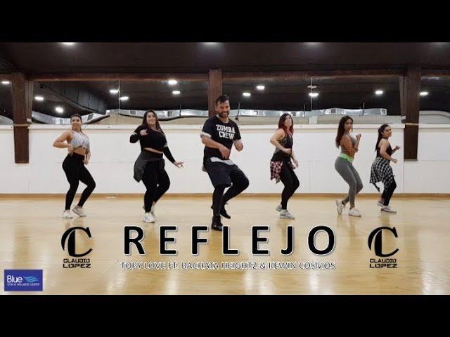 Reflejo - Toby Love ft. Bachata Heightz & Kewin Cosmos / ZUMBA