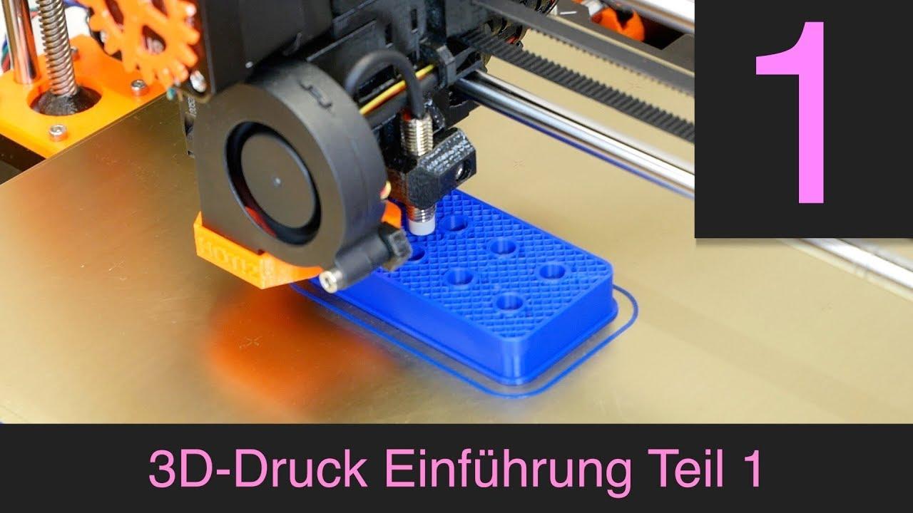 3D-Druck Einführung Teil 1, allgemeiner Überblick #1