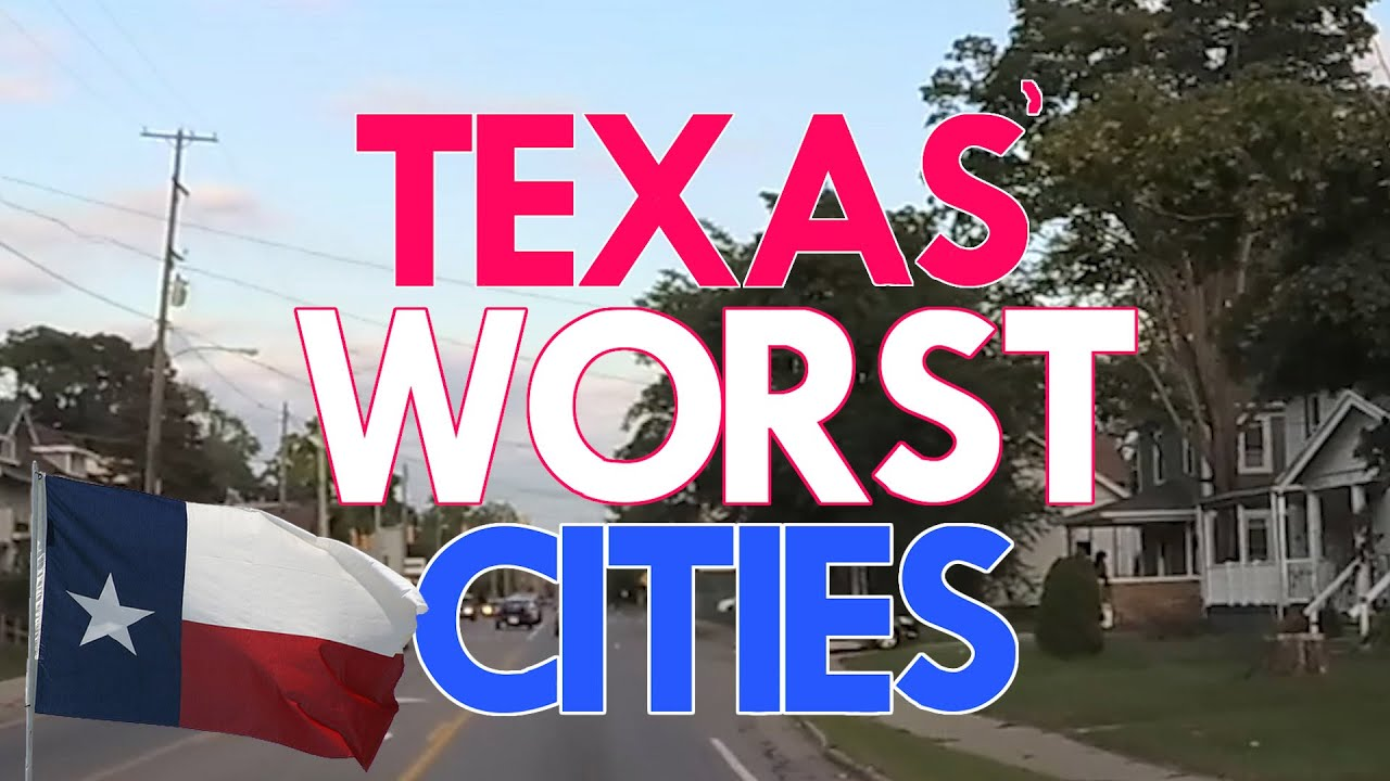 10 Places in TEXAS You Should NEVER Move To
