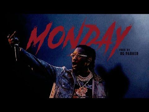 Offset - Monday (Prod. OG Parker x Deko)
