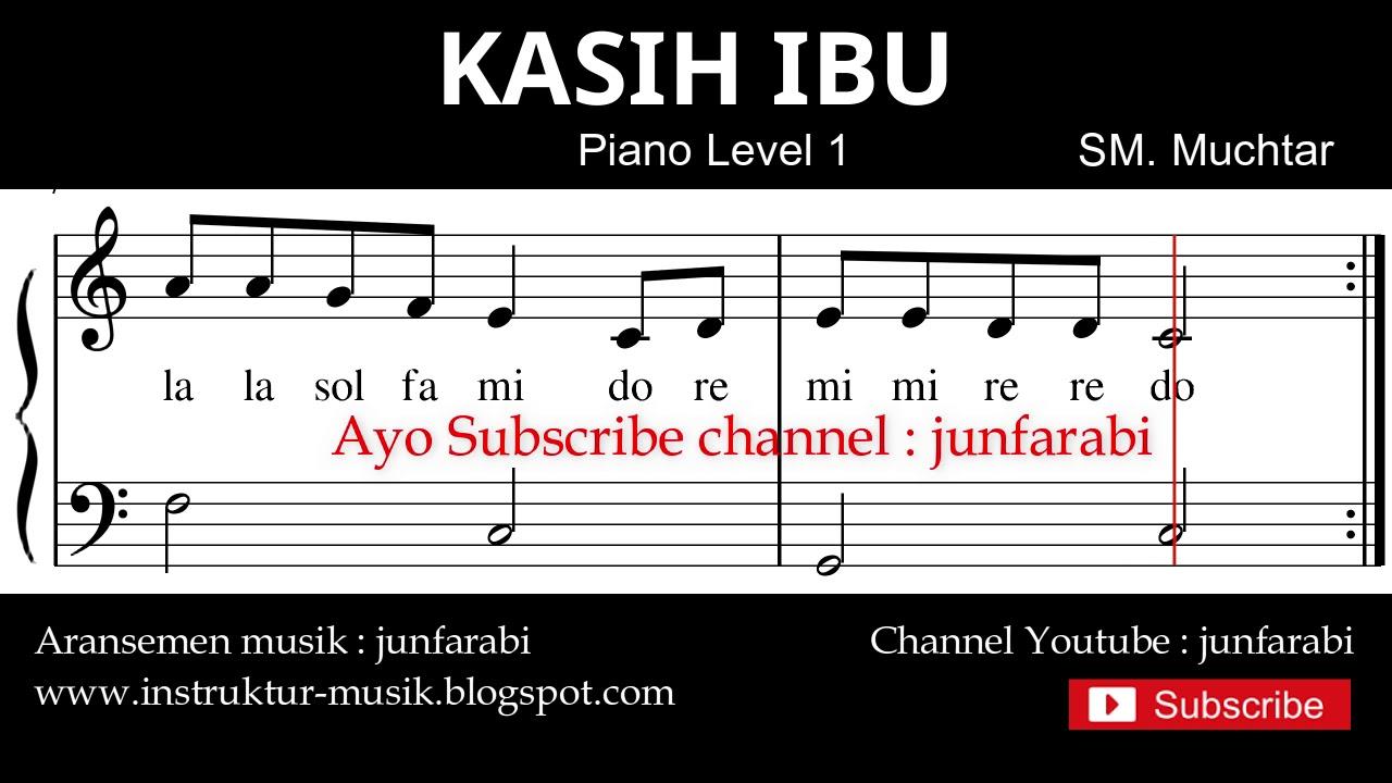 Not Balok Kasih Ibu Tutorial Piano Tingkat 1 Notasi Lagu Anak Doremi Solmisasi Youtube