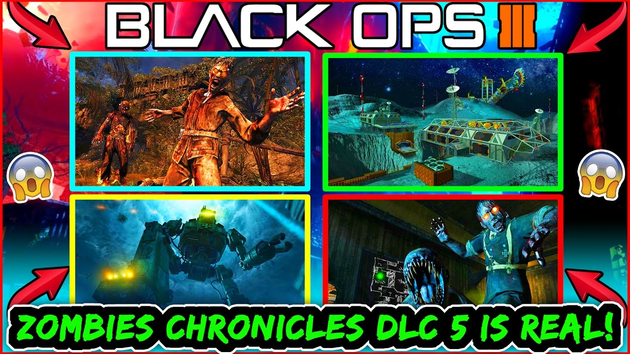 BO DLC ZOMBIES CHRONICLES IS REAL AND CONFIRMED REMASTERED - All of us remastered bo3 zombies maps