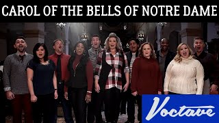 Carol of the Bells of Notre Dame -  A Cappella