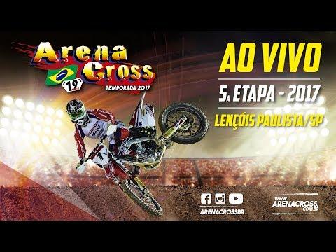 Arena Cross 2017 - 5a Etapa Final - AO VIVO - Lençóis Paulista / SP