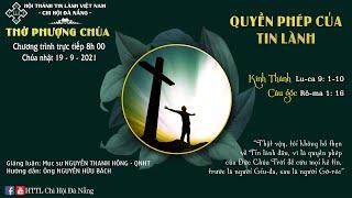 HTTL ĐÀ NẴNG -  Chương Trình Thờ Phượng Chúa - 19/09/2021