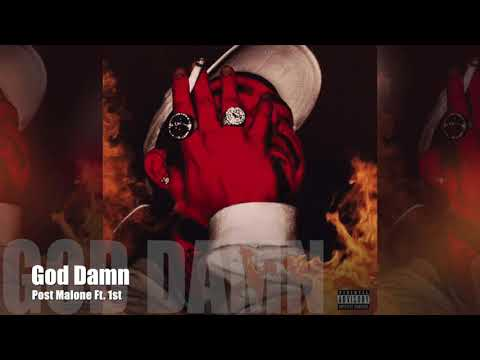 God Damn - Post Malone ft. 1st