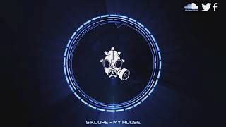 [House] Sikdope  - My House