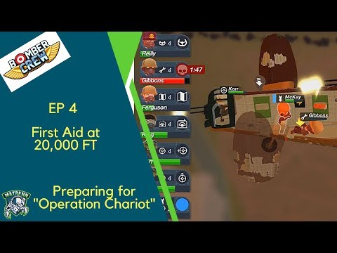 Bomber Crew Ep4 : First Aid at 20000 ft