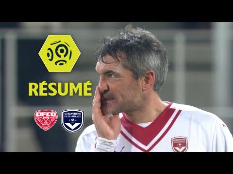 Dijon FCO - Girondins de Bordeaux (3-2)  - Résumé - (DFCO - GdB) / 2017-18