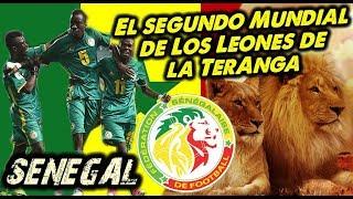 Mundial 2018 - SENEGAL, el segundo Mundial de los Leones de la Teranga